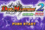 Duel Masters 2 - Invincible Advance