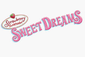 Strawberry Shortcake Sweet Dreams